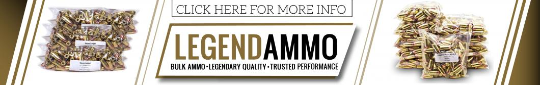 Legend Ammo - Legendary Quality - Trusted Performance