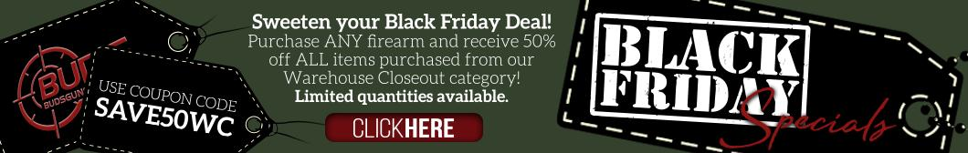 Save 50% on Warehouse Closeouts when you purchase any firearm