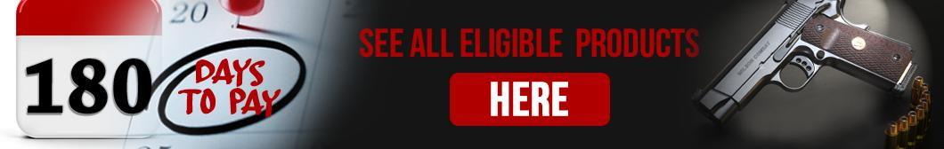 180 Days to Pay Layaway program on qualifying Handguns, Rifles and Shotguns from BudsGunShop.com