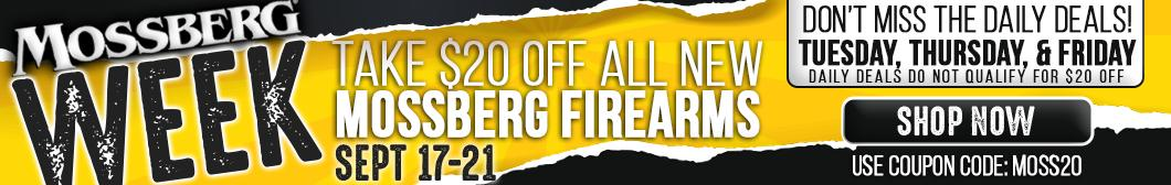 Enjoy $20 off ALL New Mossberg Firearms at BudsGunShop.com this Week September 17 thru September 21st.