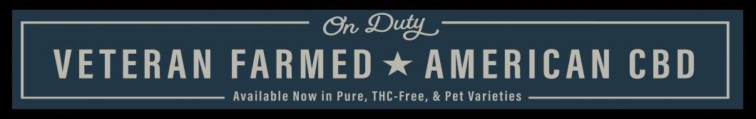 On Duty - Veteran Farmed - American CBD