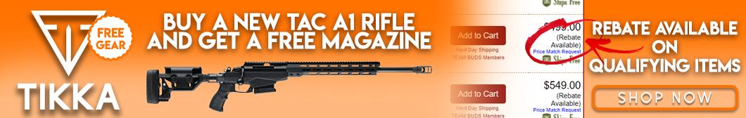 Tikka Manufacturers Rebate - Buy new TAC A1 Rifle, get free magazine.
