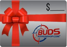BudsGunShop.com Gift Card (Any Amount)