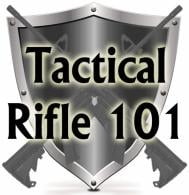 Tactical Rifle 101 Training Course