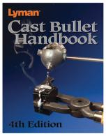 Cast Bullet Handbook 4th Edition - 9817004