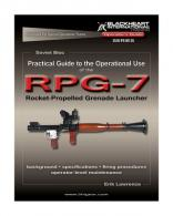 Practical Guide to the Operational Use of the RPG-7 Rocket Prope - BH-PG-005