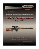 Practical Guide to the Operational Use of the SVD Dragunov Snipe - BH-PG-007