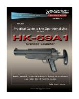Practical Guide to the Operational Use of the HK-69A1 Grenade La - BH-PG-008