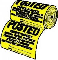 "12"" X 12"" Tyvek Legal Posted Sign Roll - TSR-100"