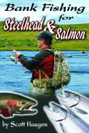 Bank Fishing For Steelhead And Salmon - BFS