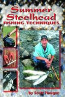 Summer Steelhead Fishing Techniques - SSFT