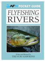 Flyfishing Rivers Pocket Guide - B2242
