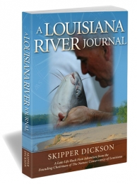 A LOUISIANA RIVER JOURNAL - S DICKSON